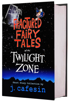 Fractured Fairy Tales of the Twilight Zone, j cafesin